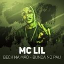 Beck na mão - Bunda no pau/MC Lil