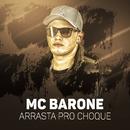Arrasta pro choque/MC Barone