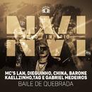 N.V.I - Baile de quebrada/MC's Lan, Dieguinho, China, Barone, Kaellzinho, Tag e Gabriel Medeiros