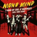 I Found My Soul At Marvingate (Sofa Tunes Remix)/Mono Mind