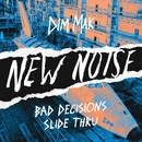 Slide Thru/Bad Decisions