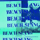 Spin The Dial/Beach Slang