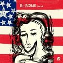 Shout/Eli Escobar