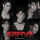 Whenever (Remixes)/SBFIVE