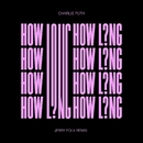 How Long (Jerry Folk Remix)/Charlie Puth