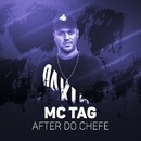After do chefe/MC Tag
