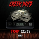 Trap Digits/Creek Boyz