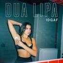 IDGAF/Dua Lipa