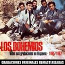 Todas sus grabaciones en Hispavox (1965-1967)/Los Bohemios