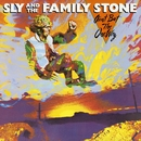 Ain't But The One Way/Sly & the Family Stone