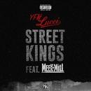 Street Kings (feat. Meek Mill)/YFN Lucci