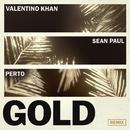 Gold (feat. Sean Paul) [Perto Remix]/Valentino Khan