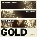Gold (feat. Sean Paul) [Justin Quiles Remix]/Valentino Khan