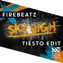 Sky High (Tiësto Edit) [Extended Mix]/Firebeatz