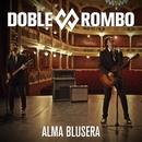Alma blusera/Doble Rombo