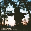 My Night (feat. 070 Shake)/Keys N Krates