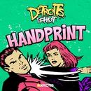 Handprint (feat. Amina Ya Heard) [Aeroplane Remix]/Detroit's Filthiest