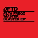 Master Blaster EP/Filta Freqz