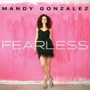 Fearless/Mandy Gonzalez