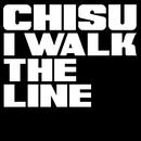 I Walk The Line/Chisu