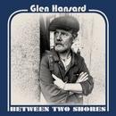 Roll On Slow (Lyric Video)/Glen Hansard