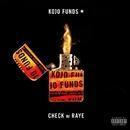 Check (with RAYE)/Kojo Funds