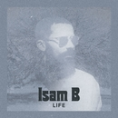Life/Isam B