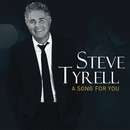 A Song For You/Steve Tyrell