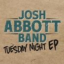 Tuesday Night EP/Josh Abbott Band