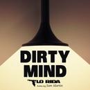 Dirty Mind (feat. Sam Martin)/Flo Rida