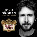 Dust and Ashes/Josh Groban