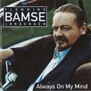 Always On My Mind/Flemming Bamse Jørgensen