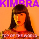 Top of the World/Kimbra