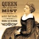 Queen Of The Mist (Original Cast Recording)/Michael John LaChiusa