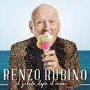 Il gelato dopo il mare/Renzo  Rubino