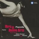 Piazzolla: Maria de Buenos Aires/Gidon Kremer