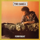 Ferryboat (Remastered Version)/Pino Daniele