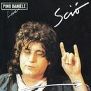 Sciò (Live) [Remastered Version]/Pino Daniele