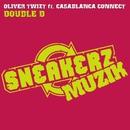 Double D (feat. Casablanca Connect)/Oliver Twizt