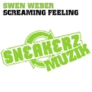 Screaming Feeling/Swen Weber