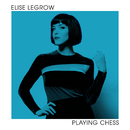 Playing Chess/Elise LeGrow