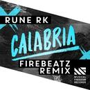Calabria (Firebeatz Remix)/Rune RK