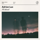 All Aloud/Adrian Lux