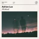 AllAloud/Adrian Lux