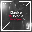 Heart Speak (feat. TOKA-J)/Dzeko