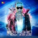 In My Zone (feat. Notch)/D-Rashid