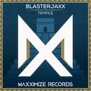 Temple/Blasterjaxx