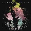 Hold On (Madizin remix)/Nano