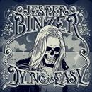 Dying Is Easy (Deluxe)/Jesper Binzer