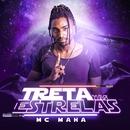 Treta nas estrelas/MC Maha